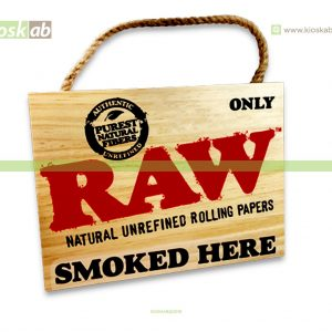 Raw Door Sign - Smoked Here